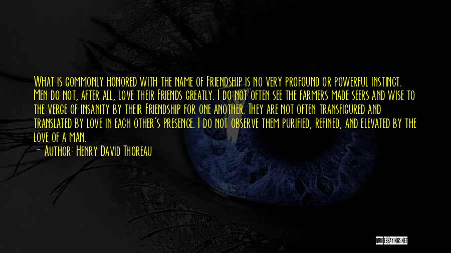 Purified Quotes By Henry David Thoreau