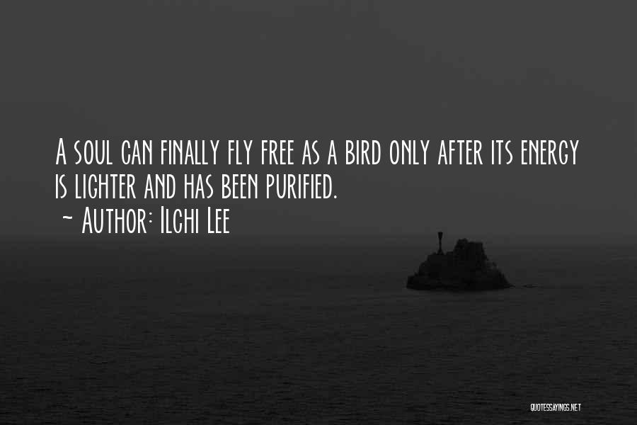 Purified Quotes By Ilchi Lee