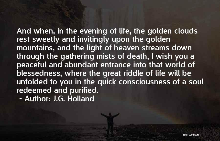 Purified Quotes By J.G. Holland