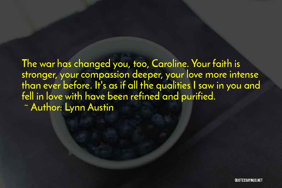 Purified Quotes By Lynn Austin