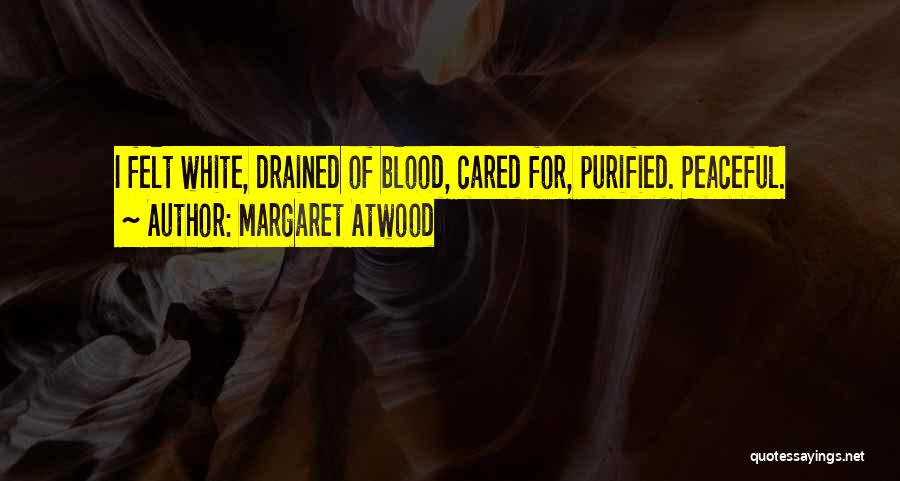 Purified Quotes By Margaret Atwood
