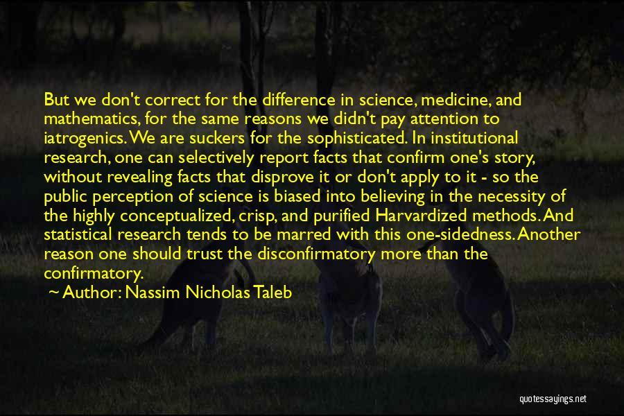 Purified Quotes By Nassim Nicholas Taleb