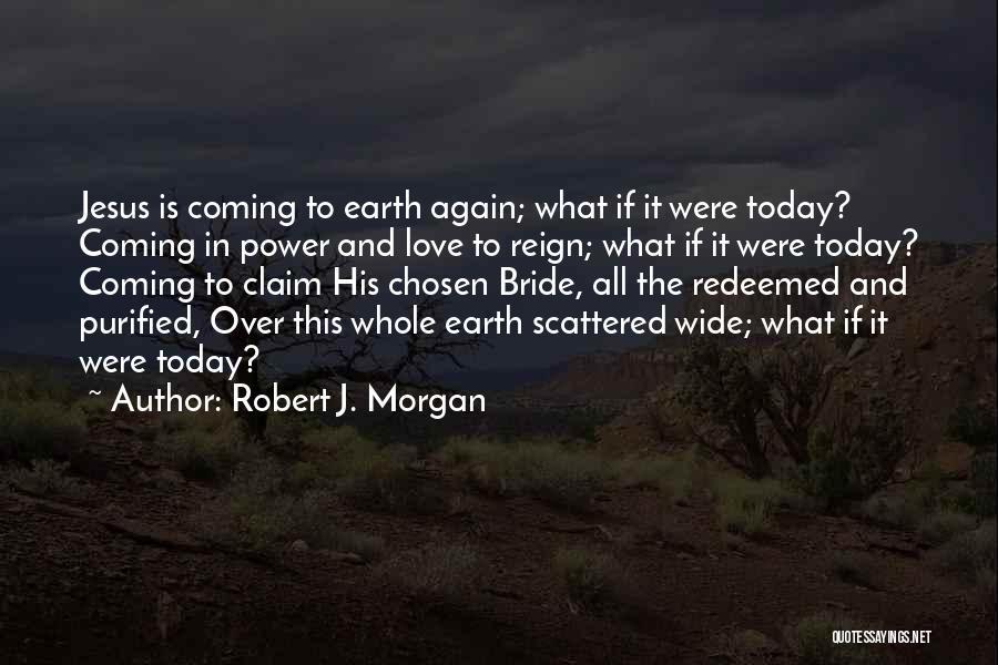 Purified Quotes By Robert J. Morgan