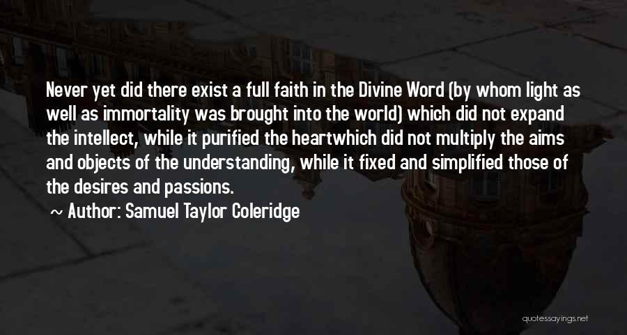 Purified Quotes By Samuel Taylor Coleridge