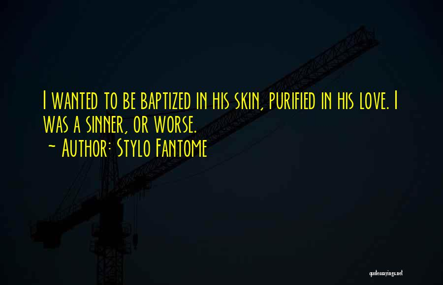 Purified Quotes By Stylo Fantome