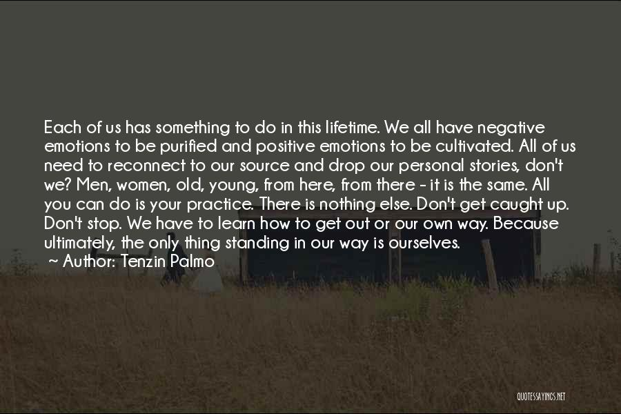 Purified Quotes By Tenzin Palmo