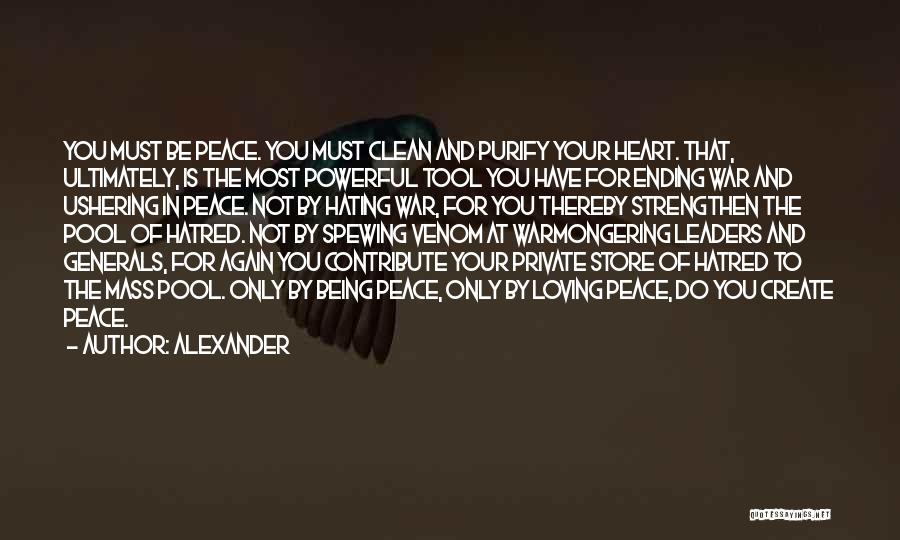 Purify My Heart Quotes By Alexander