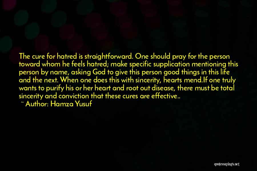 Purify My Heart Quotes By Hamza Yusuf