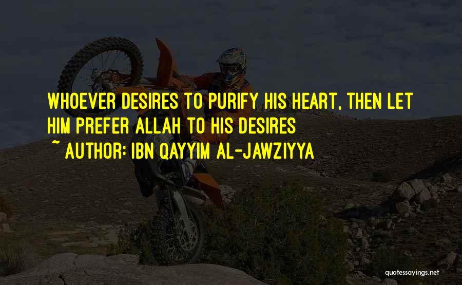 Purify My Heart Quotes By Ibn Qayyim Al-Jawziyya