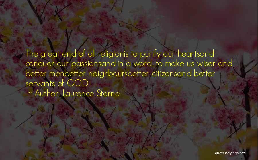 Purify My Heart Quotes By Laurence Sterne