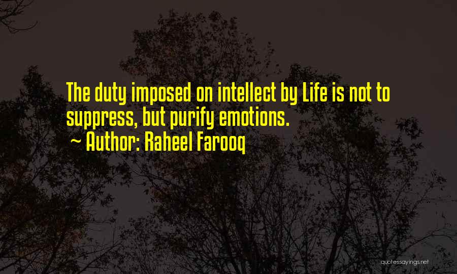 Purify My Heart Quotes By Raheel Farooq