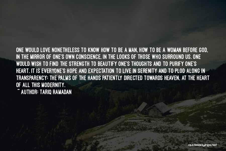 Purify My Heart Quotes By Tariq Ramadan