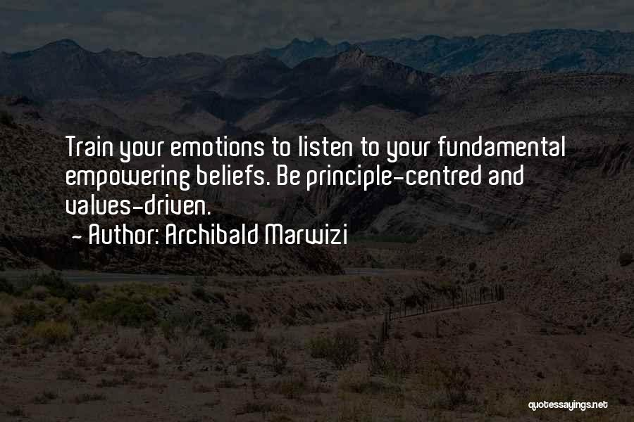 Purpose Driven Quotes By Archibald Marwizi