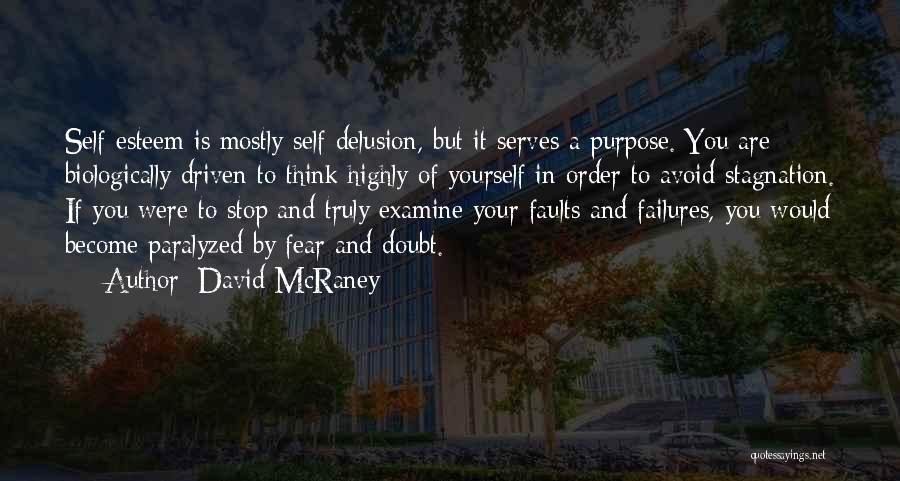 Purpose Driven Quotes By David McRaney