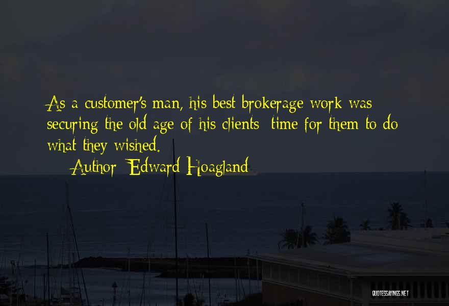 Purpose Driven Quotes By Edward Hoagland