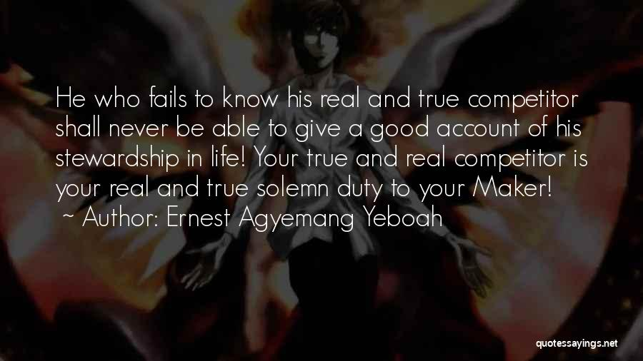 Purpose Driven Quotes By Ernest Agyemang Yeboah