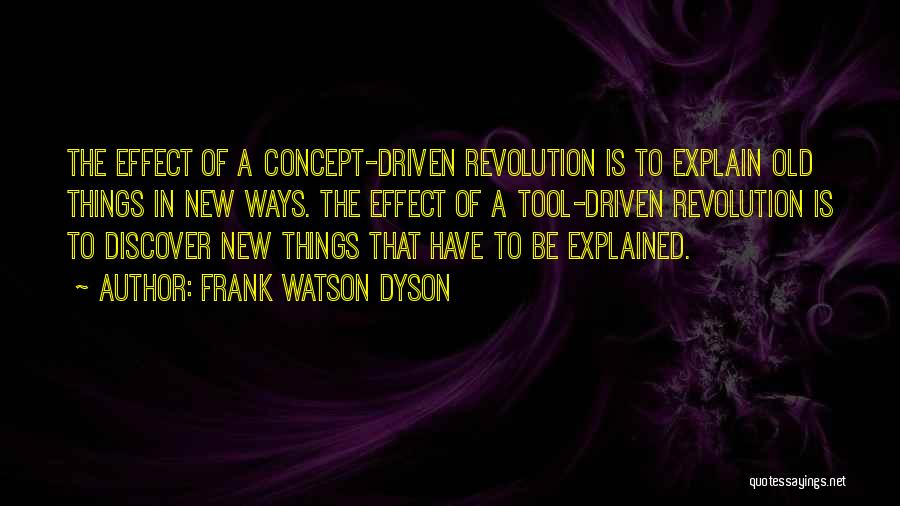 Purpose Driven Quotes By Frank Watson Dyson