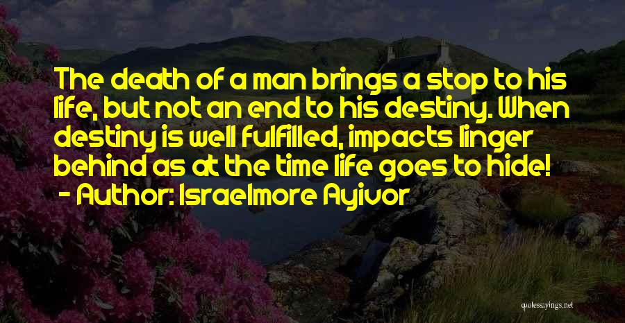 Purpose Driven Quotes By Israelmore Ayivor