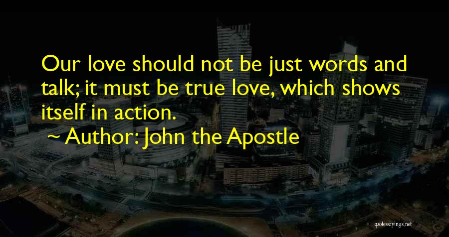 Purpose Driven Quotes By John The Apostle