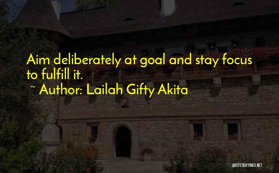 Purpose Driven Quotes By Lailah Gifty Akita