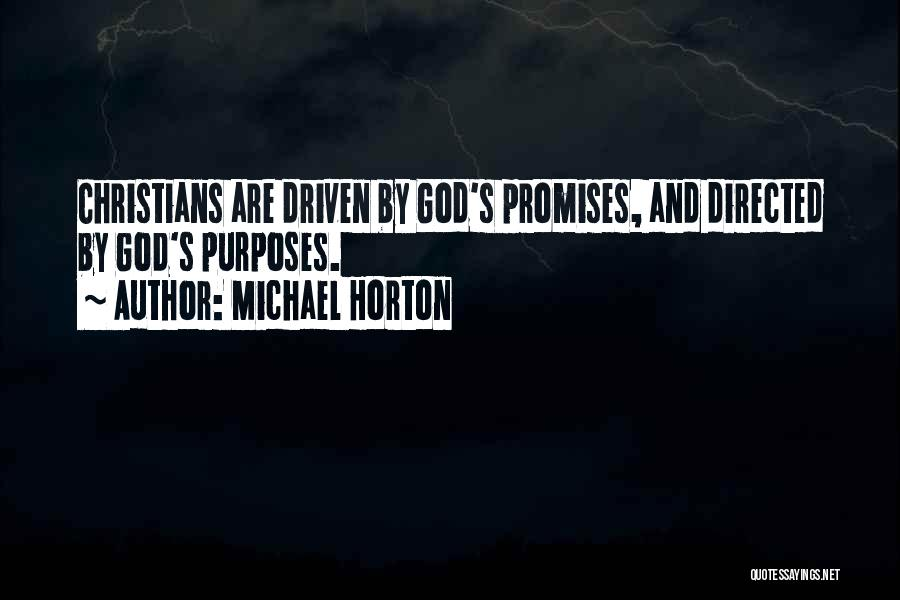 Purpose Driven Quotes By Michael Horton