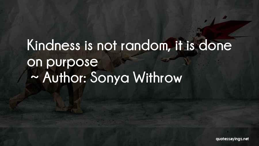 Purpose Driven Quotes By Sonya Withrow