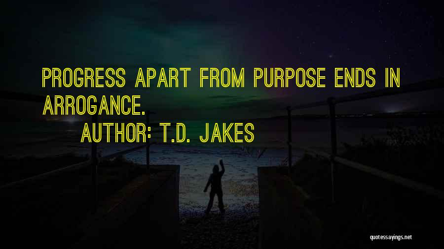 Purpose Driven Quotes By T.D. Jakes