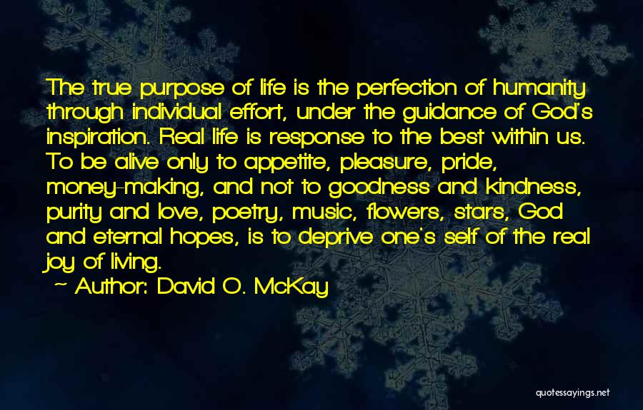 Purpose Of Love Quotes By David O. McKay