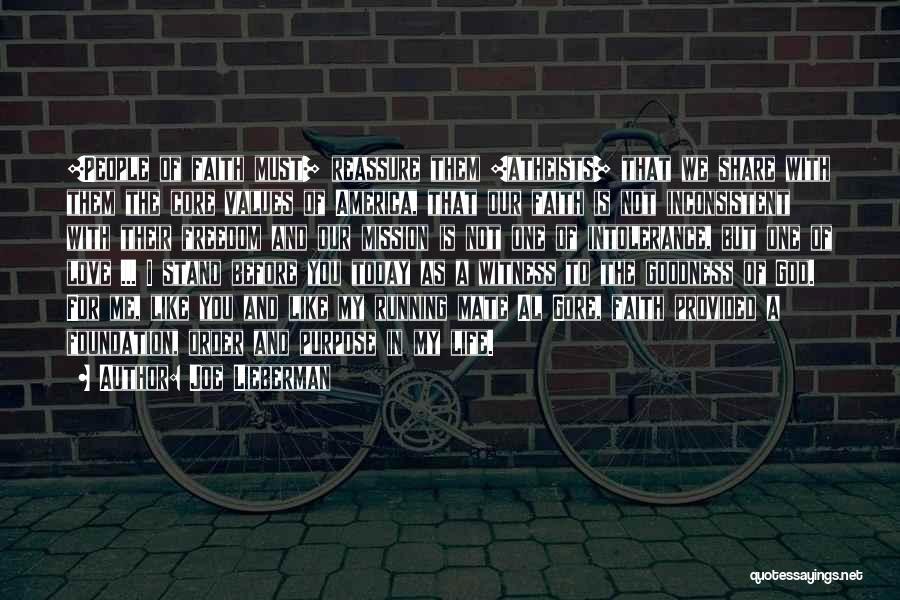 Purpose Of Love Quotes By Joe Lieberman