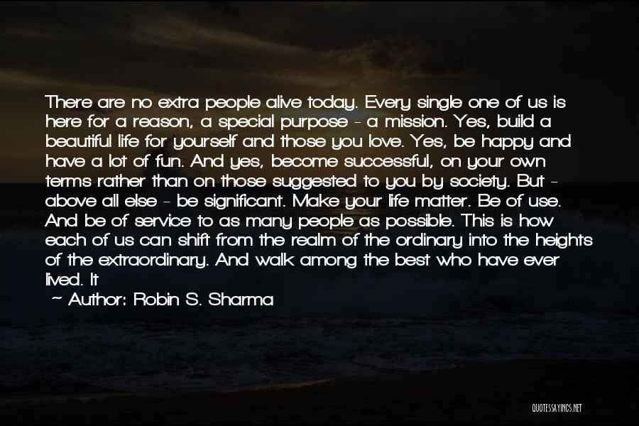 Purpose Of Love Quotes By Robin S. Sharma