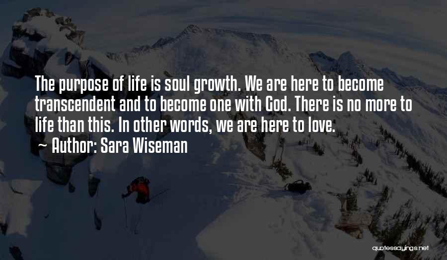 Purpose Of Love Quotes By Sara Wiseman