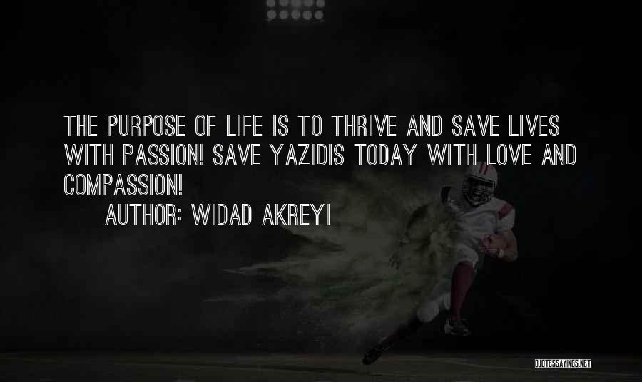 Purpose Of Love Quotes By Widad Akreyi