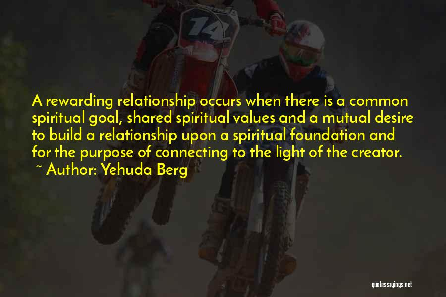 Purpose Of Love Quotes By Yehuda Berg