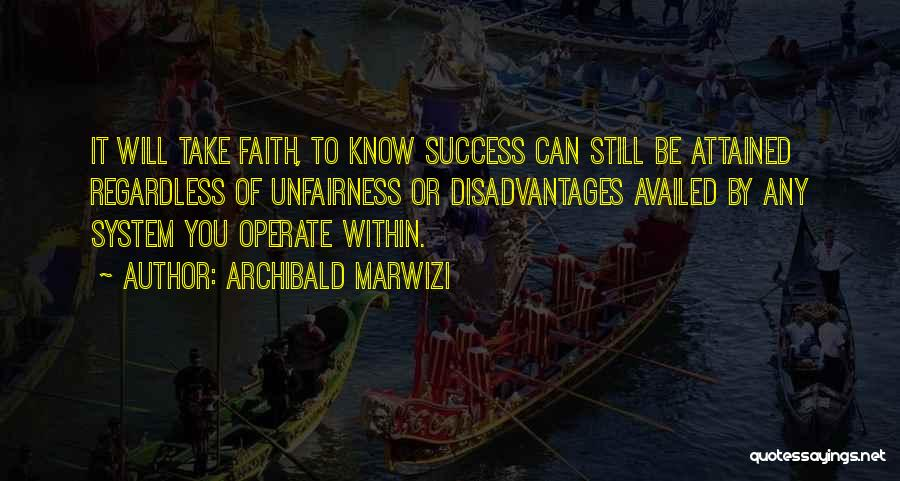 Purpose To Life Quotes By Archibald Marwizi