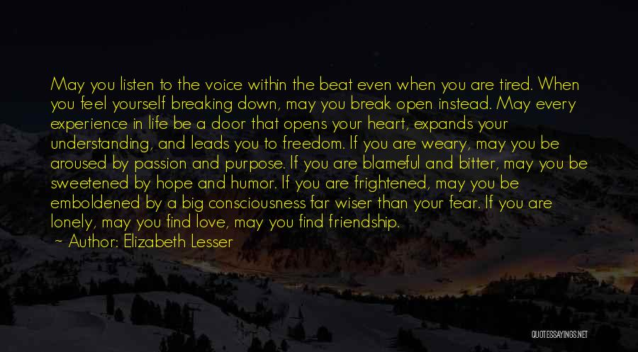 Purpose To Life Quotes By Elizabeth Lesser