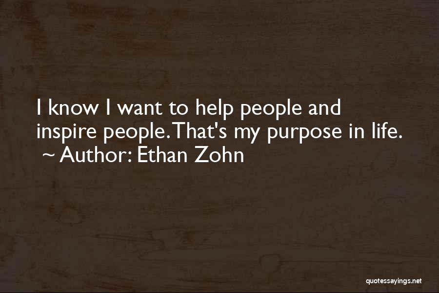 Purpose To Life Quotes By Ethan Zohn