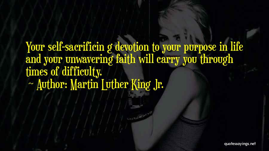 Purpose To Life Quotes By Martin Luther King Jr.