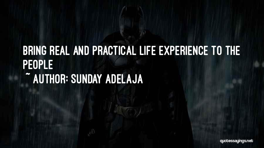 Purpose To Life Quotes By Sunday Adelaja