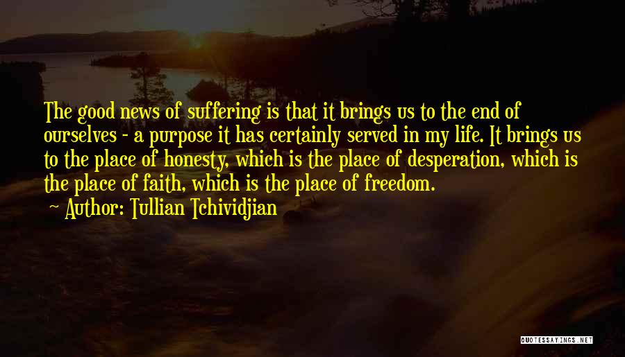 Purpose To Life Quotes By Tullian Tchividjian