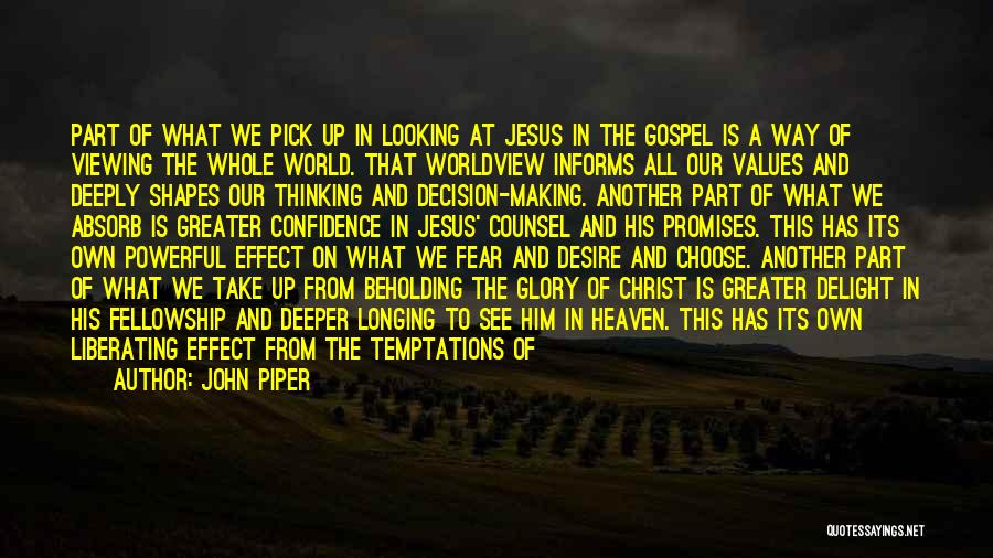 Pursuing Holiness Quotes By John Piper