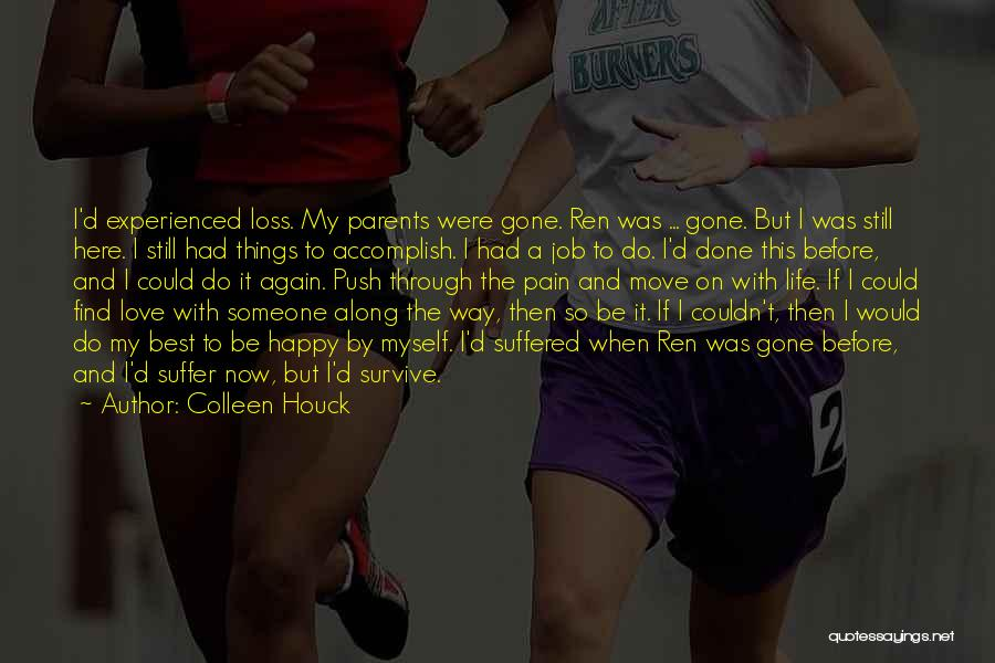 Push Through The Pain Quotes By Colleen Houck