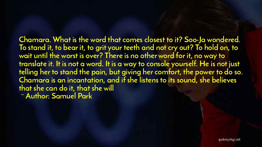 Push Through The Pain Quotes By Samuel Park