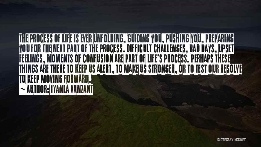 Pushing Forward In Life Quotes By Iyanla Vanzant