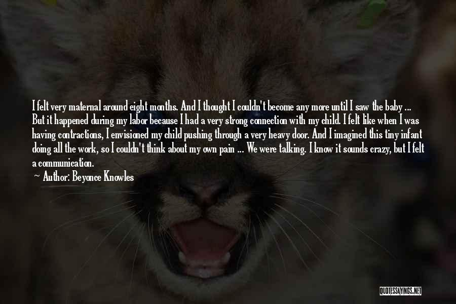 Pushing Past The Pain Quotes By Beyonce Knowles