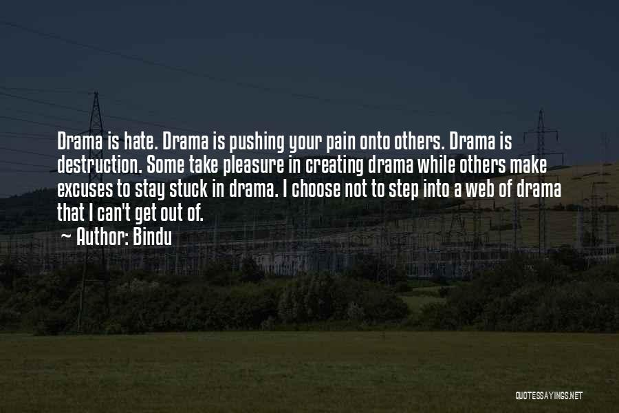 Pushing Past The Pain Quotes By Bindu