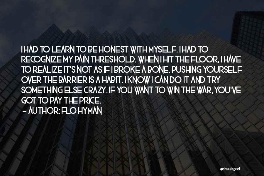 Pushing Past The Pain Quotes By Flo Hyman