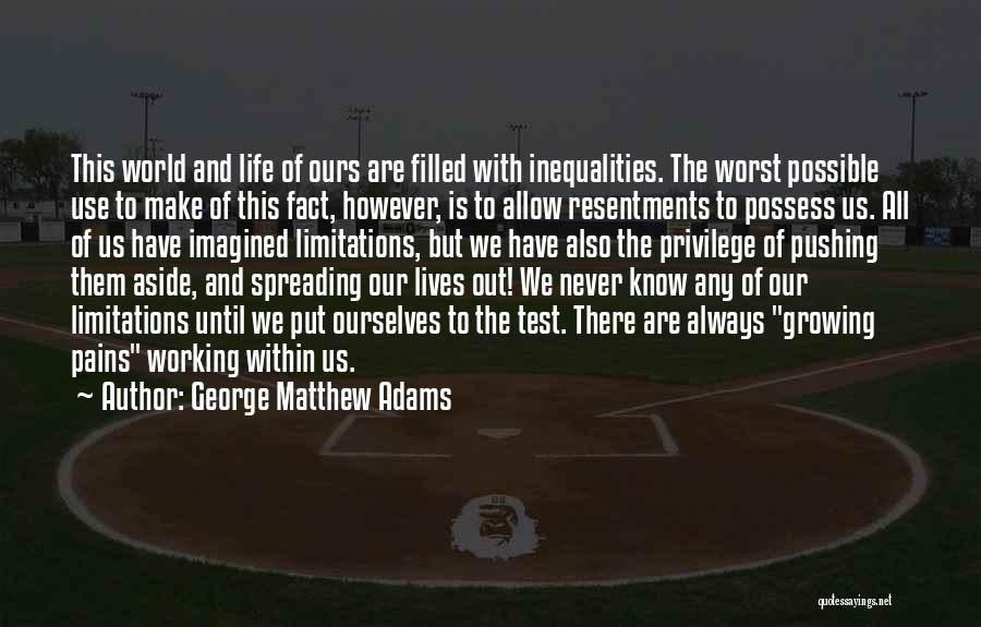 Pushing Past The Pain Quotes By George Matthew Adams