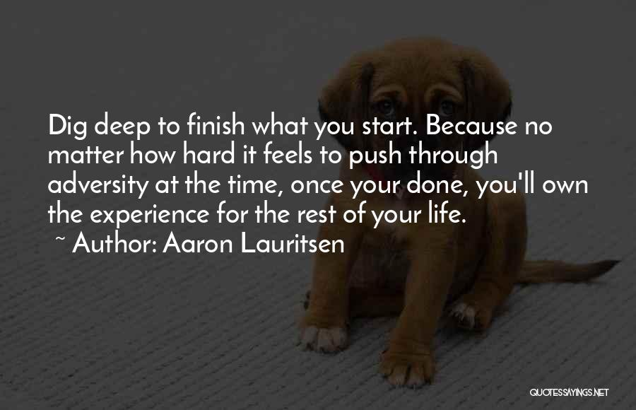 Pushing Through Fear Quotes By Aaron Lauritsen