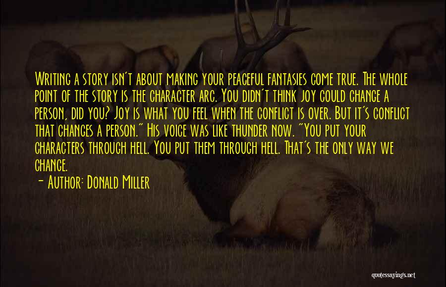 Put Me Through Hell Quotes By Donald Miller