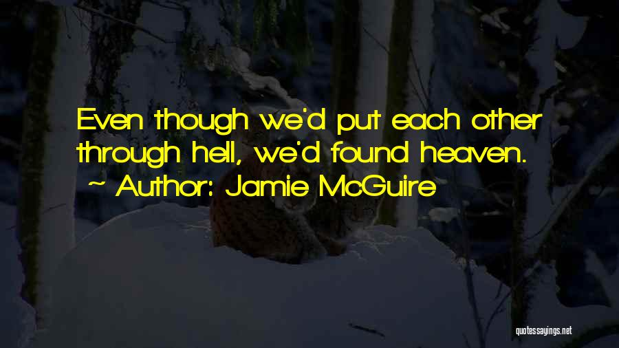 Put Me Through Hell Quotes By Jamie McGuire